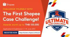 """แข่งขันออกแบบแผนธุรกิจ """"Shopee Ultimate Case Challenge 2021"""""""
