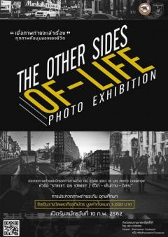 "ประกวดถ่ายภาพ ""The Other Sides of Life photo exhibition"""