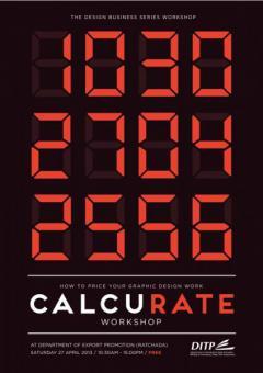 """อบรมเชิงปฏิบัติการ """"CalcuRate"""" - How to price your graphic design works"""