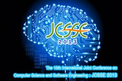 สัมมนา The 10th International Joint Conference on Computer Science and Software Engineering (JCSSE 2013)